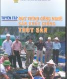 Ebook Tuyển tập quy trình công nghệ sản xuất giống thủy sản: Phần 1 - NXB Nông nghiệp
