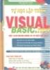 Ebook Tự học Visual Basic.NET một cách nhanh chóng và hiệu quả nhất qua các chương trình mẫu - Đậu Quang Tuấn
