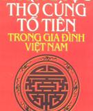 Ebook Phong tục thờ cúng tổ tiên trong gia đình Việt Nam: Phần 1 - Toan Ánh