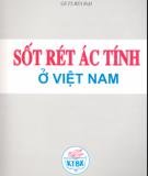 Ebook Sốt rét ác tính ở Việt Nam: Phần 1 - GS. Bùi Đại
