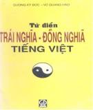 Ebook Từ điển Trái nghĩa - Đồng nghĩa Việt Nam: Phần 1 - Dương Kỳ Đức, Vũ Quang Hào