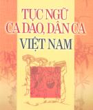 Ebook Tục ngữ ca dao dân ca Việt Nam: Phần 1 - Vũ Ngọc Lan
