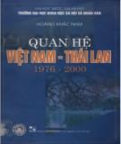 Ebook Quan hệ Việt Nam - Thái Lan (1976 - 2000): Phần 1 - TS. Hoàng Khắc Nam