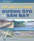 Giáo trình Vật liệu xây dựng đường ôtô và sân bay: Phần 1 - Phạm Duy Hữu (chủ biên)