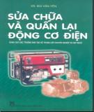 Ebook Sửa chữa và quấn lại động cơ điện - KS. Bùi Văn Yên