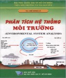 Giáo trình Phân tích hệ thống môi trường (Environmental system analysis): Phần 1 - TS. Chế Đình Lý