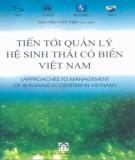 Ebook Tiến tới quản lý hệ sinh thái cỏ biển Việt Nam: Phần 1 - Nguyễn Văn Tiến (chủ biên)
