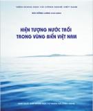 Ebook Hiện tượng nước trồi trong vùng biển Việt Nam: Phần 2 - Bùi Hồng Long (chủ biên)