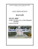 Giáo trình Bao gói - MĐ07: Chế biến cá tra, cá basa đông lạnh xuất khẩu