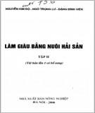 Ebook Làm giàu bằng nuôi hải sản (Tập II): Phần 1 - NXB Nông nghiệp
