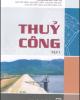 Ebook Thủy công (Tập 1): Phần 1 - NXB Xây dựng