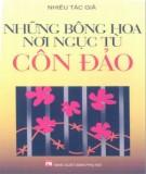 Ebook Những bông hoa nơi ngục tù Côn Đảo: Phần 1 - NXB Phụ nữ