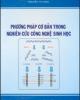 Ebook Phương pháp cơ bản trong nghiên cứu công nghệ sinh học: Phần 2 - NXB Nông nghiệp