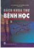 Ebook Bách khoa thư bệnh học (Tập 3): Phần 1 - GS.VS Phạm Song, PGS.TS. Nguyễn Hữu Quỳnh (đồng chủ biên)