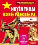 Ebook Huyền thoại Điện Biên: Phần 1 - NXB Thông tấn xã Việt Nam