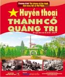 Ebook Huyền thoại Thành cổ Quảng Trị: Phần 1 - NXB Thông tấn xã Việt Nam