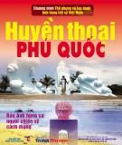 Ebook Huyền thoại Phú Quốc: Phần 1 - NXB Thông tấn xã Việt Nam