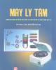 Ebook Máy ly tâm: Phần 1 - ThS. Nguyễn Hải Hà