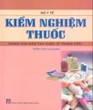 Giáo trình Kiểm nghiệm thuốc (Dùng cho đào tạo dược sĩ trung cấp): Phần 1 - Trần Tích (chủ biên)