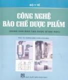Giáo trình Công nghệ bào chế dược phẩm (Dùng cho đào tạo dược sĩ đại học): Phần 2 -  Hoàng Minh Châu (chủ biên)