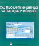Giáo trình Cấu trúc, lập trình, ghép nối và ứng dụng vi điều khiển - Tập 2: Ghép nối và ứng dụng vi điều khiển 8051/8052 - TS. Nguyễn Mạnh Giang