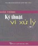 Giáo trình Kỹ thuật vi xử lý (Tập 1) - TS. Hồ Khánh Lâm