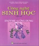 Giáo trình Công nghệ sinh học - Tập 3: Enzyme và ứng dụng (Phần 2) - GS.TSKH. Phạm Thị Trân Châu, PGS.TS. Phan Tuấn Nghĩa