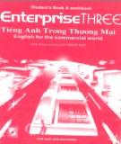 Giáo trình Tiếng Anh trong thương mại Tập 3 ( Enterprise Three English for the commercial world): Phần 1 - C. J. Moore, Judy West