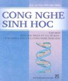 Giáo trình Công nghệ sinh học - Tập 1: Sinh học phân tử và tế bào-cơ sở khoa học của công nghệ sinh học (Phần 2) - PGS.TS. Nguyễn Như Hiền