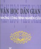 Ebook Văn học Việt Nam - Văn học dân gian những công trình nghiên cứu: Phần 1 - TSKH. Bùi Mạnh Nhị (chủ biên)