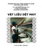 Giáo trình Vật liệu dệt may: Phần 1 - ĐH Công nghiệp TP.HCM