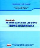 Giáo trình Kỹ thuật an toàn và vệ sinh lao động trong ngành may: Phần 1 - ThS. Nguyễn Thị Mỹ Linh (chủ biên)