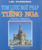 Ebook Tóm lược ngữ pháp tiếng Nga: Phần 1 - I. M. Punkina