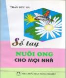 Ebook Sổ tay nuôi ong cho mọi nhà: Phần 1 - Trần Đức Hà