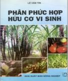 Ebook Phân phức hợp hữu cơ vi sinh: Phần 2 - Lê Văn Tri