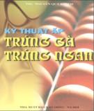Ebook Kỹ thuật ấp trứng gà, trứng ngan: Phần 1 - TS. Bạch Thị Thanh Dân, ThS. Nguyễn Quý Khiêm