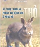 Ebook Kỹ thuật nuôi và phòng trị bệnh cho thỏ ở nông hộ: Phần 1 - NXB Lao động xã hội