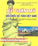 Ebook Kế toán Mỹ - Đối chiếu kế toán Việt Nam (Lý thuyết, bài tập và bài giải): Phần 1 - TS. Phan Đức Dũng