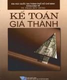 Ebook Kế toán giá thành: Phần 1 - TS. Phan Đức Dũng