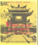 Ebook Việt Nam văn hóa sử cương (Tái bản theo nguyên bản Quan hải tùng thư 1938): Phần 1 - Đào Duy Anh
