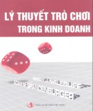 Ebook Lý thuyết trò chơi trong kinh doanh: Phần 1 - A. M. Brandenburger, B. J. Nalebuff