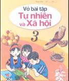 Ebook Vở bài tập Tự nhiên và xã hội lớp 3: Phần 1 - NXB Giáo dục Việt Nam