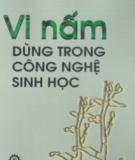 Ebook Vi nấm dùng trong công nghệ sinh học - NXB Khoa học và Kỹ thuật