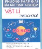 Ebook Phương pháp giải bài tập trắc nghiệm Vật lí theo chủ đề (Phần cơ học) - Trần Trọng Hưng