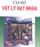 Ebook Cơ sở vật lý hạt nhân - GS.TS. Ngô Quang Huy