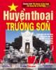Ebook Huyền thoại Trường Sơn: Phần 1 - NXB Thông tấn xã Việt Nam