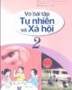 Ebook Vở bài tập Tự nhiên và xã hội lớp 2: Phần 1 - NXB Giáo dục Việt Nam