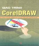 Giáo trình CorelDraw: Phần 1 - Nguyễn Phú Quảng