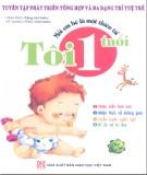 Ebook Mỗi em bé là một thiên tài: Khi tôi 1 tuổi (Phần 1) - NXB Giáo dục