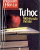 Ebook Tự học một nhu cầu thời đại - Nguyễn Hiến Lê (dịch)